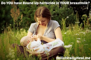 Study reveals glyphosate in breast milk, urine and tap water in America.